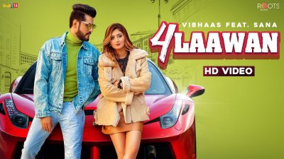 Checkout Vibhaas new song 4 laawan lyrics penned by Jass pannu & ft Sana Khan in music video