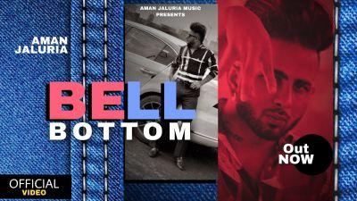 Checkout new song Bell Bottom lyrics penned and sung by Aman Jaluria