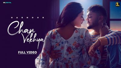 Checkout new song Chan vekhya lyrics penned by Gifty and sung by Harnoor