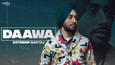 Checkout new song Daawa lyrics penned and sung by Satinder Sartaaj