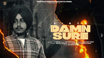 Checkout new song Damn sure lyrics penned and sung by Kirta