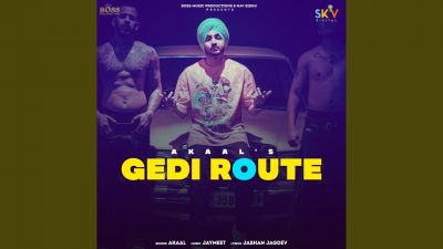 Checkout new song Gedi Route lyrics penned by Jashan Jagdev and sung by Akaal