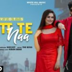 Checkout new song Gutt te naa lyrics penned and sung by Shivjot
