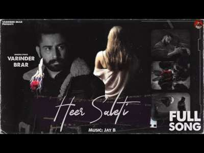 Checkout new song Heer Saleti lyrics penned and sung by Varinder Brar