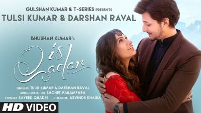 Checkout Darshan Raval & Tulsi Kumar new song Is Qadar lyrics penned by Sayeed Quadri