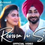 Checkout Ranjit Bawa new song Rona hi si lyrics penned by D Harp