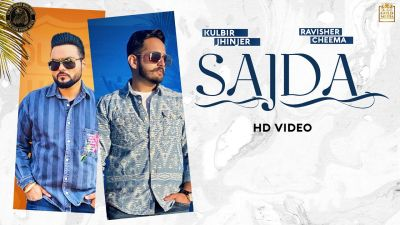 Checkout new song Sajda lyrics penned and sung by Kulbir jhinjer with Ravisher Cheema