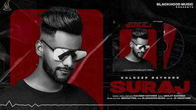 Checkout new song Suraj lyrics penned and sung by Kuldeep Rathorr