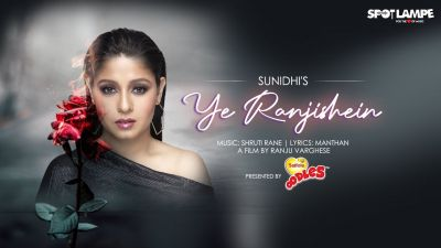Checkout new song Ye Ranjishein lyrics penned by Rajesh Mantha and sung by Sunidhi Chauhan