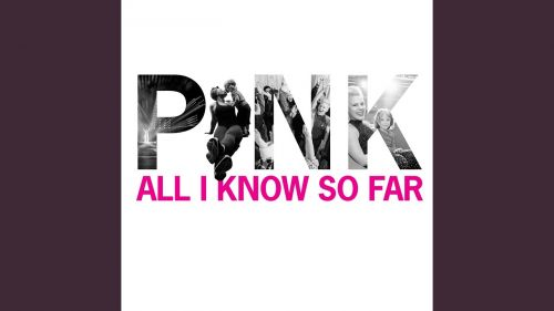 Checkout new song All i know so far lyrics sung and penned by Pink with the help of Justin Paul & Benj Pasek