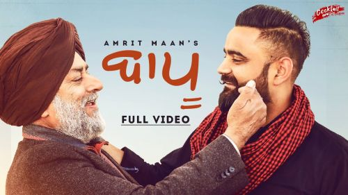 Checkout new song Baapu lyrics penned and sung by Amrit Maan
