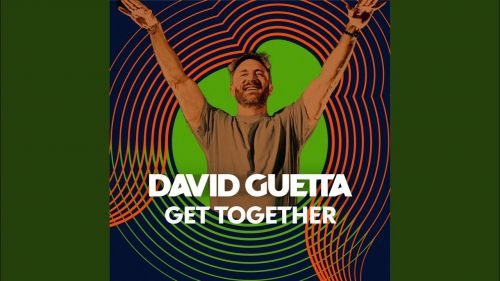 Checkout new song Get together lyrics penned by several lyricists like Ruthy Raba, Nikki Flores etc and performed by David Guetta