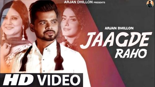 Checkout new song Jaagde Raho lyrics penned and sung by Arjan Dhillon