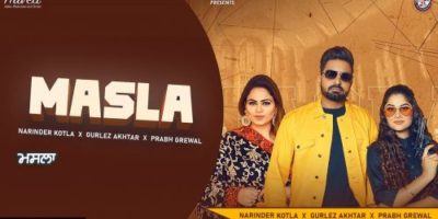 Checkout Narinder kotla new song Masla ft Gurlez akhtar and its lyrics are penned by Sewak Raipur