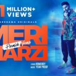 Checkout new song Meri Marzi lyrics penned by Homeboy and sung by Parmish Verma