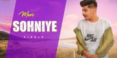 Checkout Aiesle new song Meri sohniye lyrics penned by Raahil & Aiesle