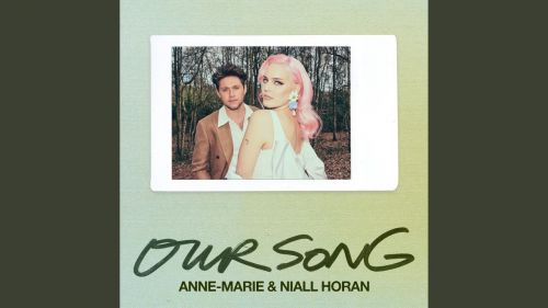 Checkout Anne Marie new song Our song lyrics ft Niall Horan from Therapy album