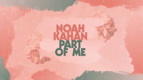 Checkout new song Part of me lyrics penned and sung by Noah Kahan