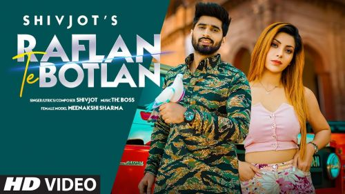 Checkout new song Raflan te botlan sung by Shivjot and its lyrics are also penned by him.