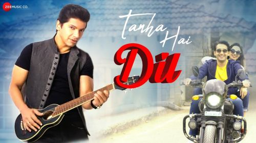 Checkout new song Tanha hai dil lyrics penned by Praveen Bhardwaj and sung by Shaan