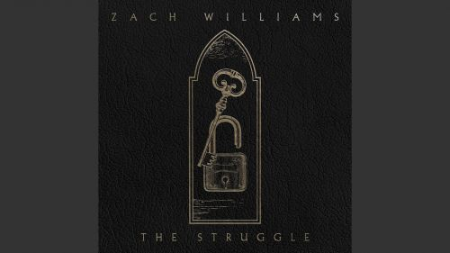 Checkout new song The Struggle lyrics penned and sung by Zach williams