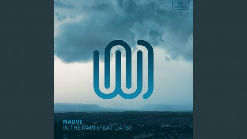 Checkout Mauve new song in the rain lyrics ft lapsi